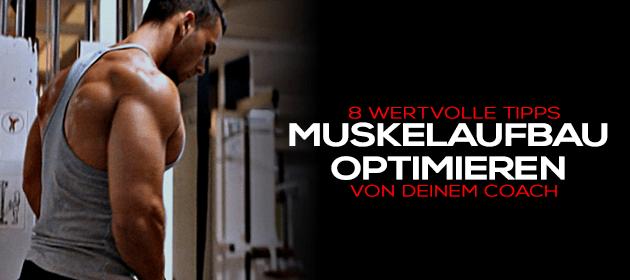 Muskelaufbau optimieren – 8 wertvolle Tipps von deinem Coach